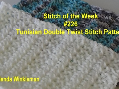 Stitch of the Week #226 Tunisian Double Twist Stitch Pattern (Free Pattern at the end of the video)