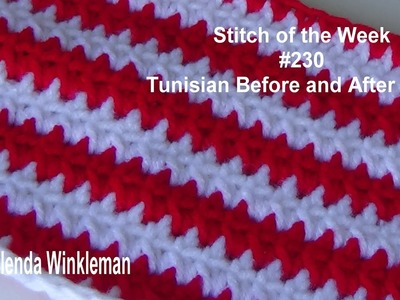 Stitch of the Week #230  Tunisian Before and After Stitch (Free Instructions)