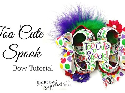 Too Cute to Spook Halloween Hair Bow Tutorial - Hairbow Supplies, Etc.
