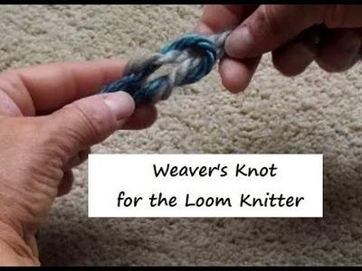 Weaver's Knot for Loom Knitters