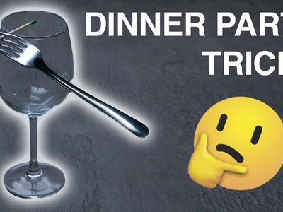 4 Mind-Blowing Dinner Party Tricks