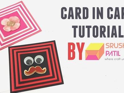 Card in Card Tutorial by Srushti patil