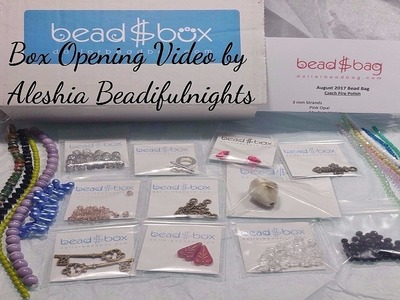 Dollar Bead Box and Bag Opening Video August 2017