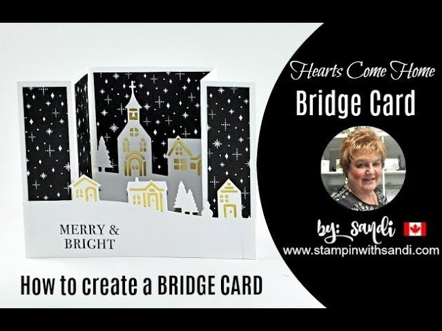 How to create a Bridge Card with Stampin Up's Hearts Come Home Bundle.