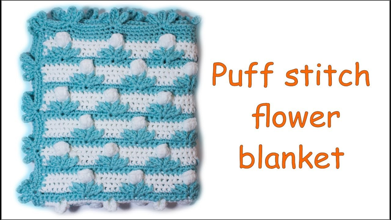 How To Crochet Baby Blanket: Puff stitch flower blanket Wika crochet