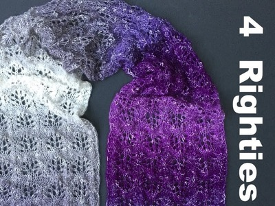 "How To Knit EASY ""Purple Rain"" Lacy Scarf (4 Righties)"