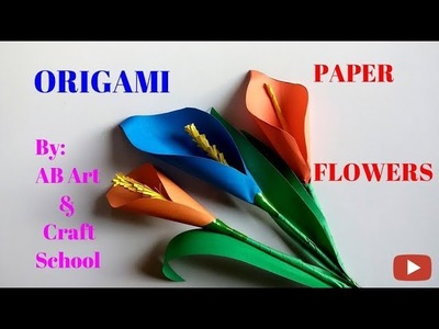 How to Make Calla Lily Paper Flower | Easy Origami Tutorial Step by Step