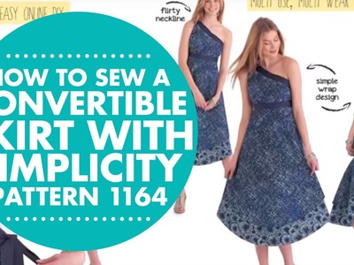 How to Sew a Convertible Skirt with Simplicity Pattern 1164