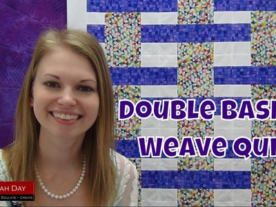 Make the Double Basket Weave Quilt with JOANN Fabrics and Leah Day