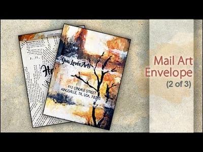 Mixed Media ~ Mail Art Envelope for Yva (2 of 3)