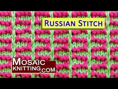 Mosaic Knitting » Russian Stitch Pattern