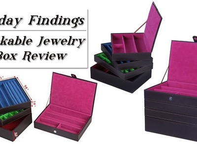 Stackable Jewelry Box-Organizing & Storage Product Review-Friday Findings