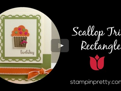 Stampin' Pretty Tutorial:  How to Create a Scallop Trim Punch Rectangle