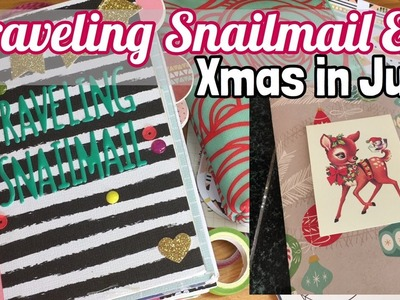 Traveling Snailmail & Xmas in July : December Daily Journals (sneak)