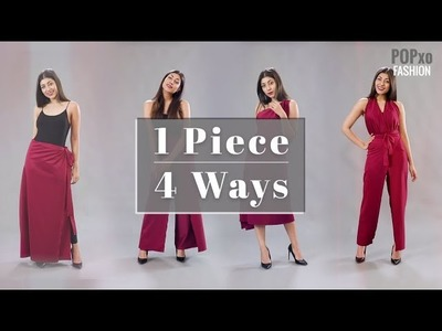 1 Piece, 4 Ways - POPxo Fashion