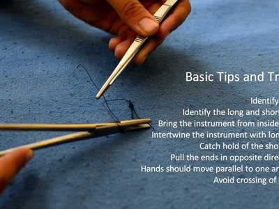 Basic Knotting and Suturing Using a Needle Holder