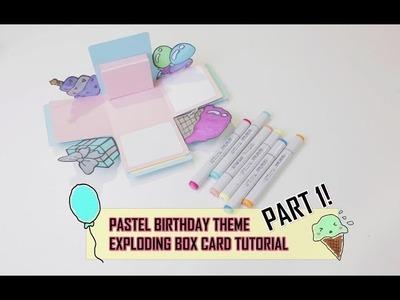 Exploding Box Card Tutorial Part 1 - Birthday Pastel Theme