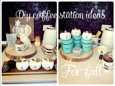 FALL COFFEE STATION IDEAS  3 DIY PROJECTS