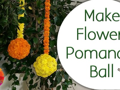 Make Flowers Pomander Ball. Marigold Hanging Ball (From Plastic Ball)