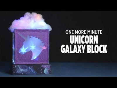 One More Minute: How to Create a Unicorn Galaxy Block