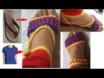 Recycle Your old Sandals.slippers.flip flops with t-shirt yarn. recycle old clothes