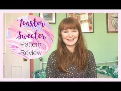 Toaster Sweater by Sew House Seven: Pattern Review