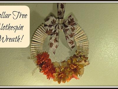 Dollar Tree Clothespin Wreath   Fall Home Decor