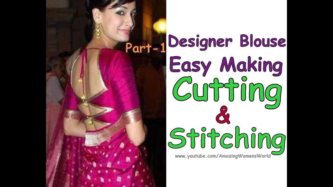 Easy Making of  Designer SAREE Blouse | Cutting & Stitching | DIY Part - 1