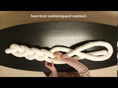 Hem knot-cushion(guard cushion)