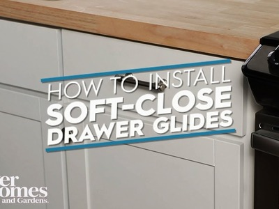 How to Install Soft-Close Drawer Glides