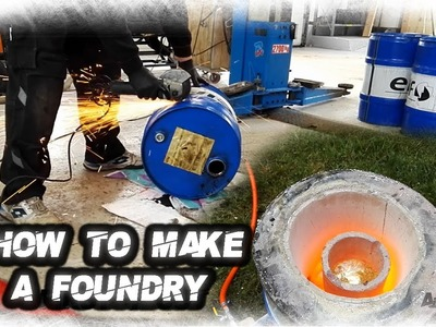 How To Make A Foundry With Oil Barrel