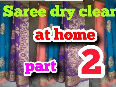 Tips for how do Saree  dry clean at home     part 2   Hindi