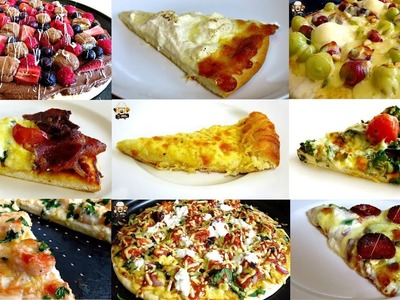 TOP 17 PIZZA RECIPES - BACON & EGGS PIZZA, MACARONI & CHEESE PIZZA, CHOCOLATE FRUIT PIZZA AND MORE
