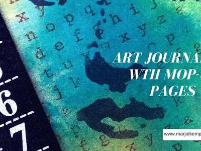 Art Journaling Video with Mop-up Pages