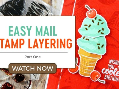 Easy-Mail Stamp Layering 2 Ways: Part One