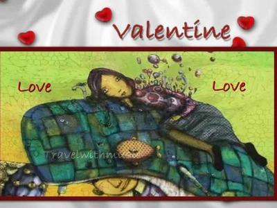 Happy Valentine's Day Wishes! (Valentine by Kina Grannis)