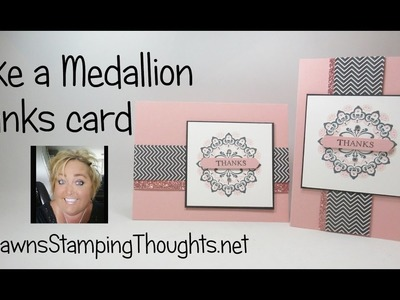 Make a Medallion Thanks card