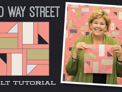 "Make a ""Two Way Street"" Quilt with Jenny!"