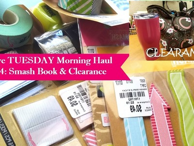 Massive Tuesday Morning Haul Part 4 Smash Book items & Clarance