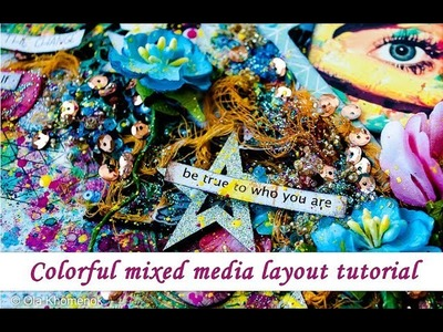 Mixed Media colorful layout - step by step tutorial