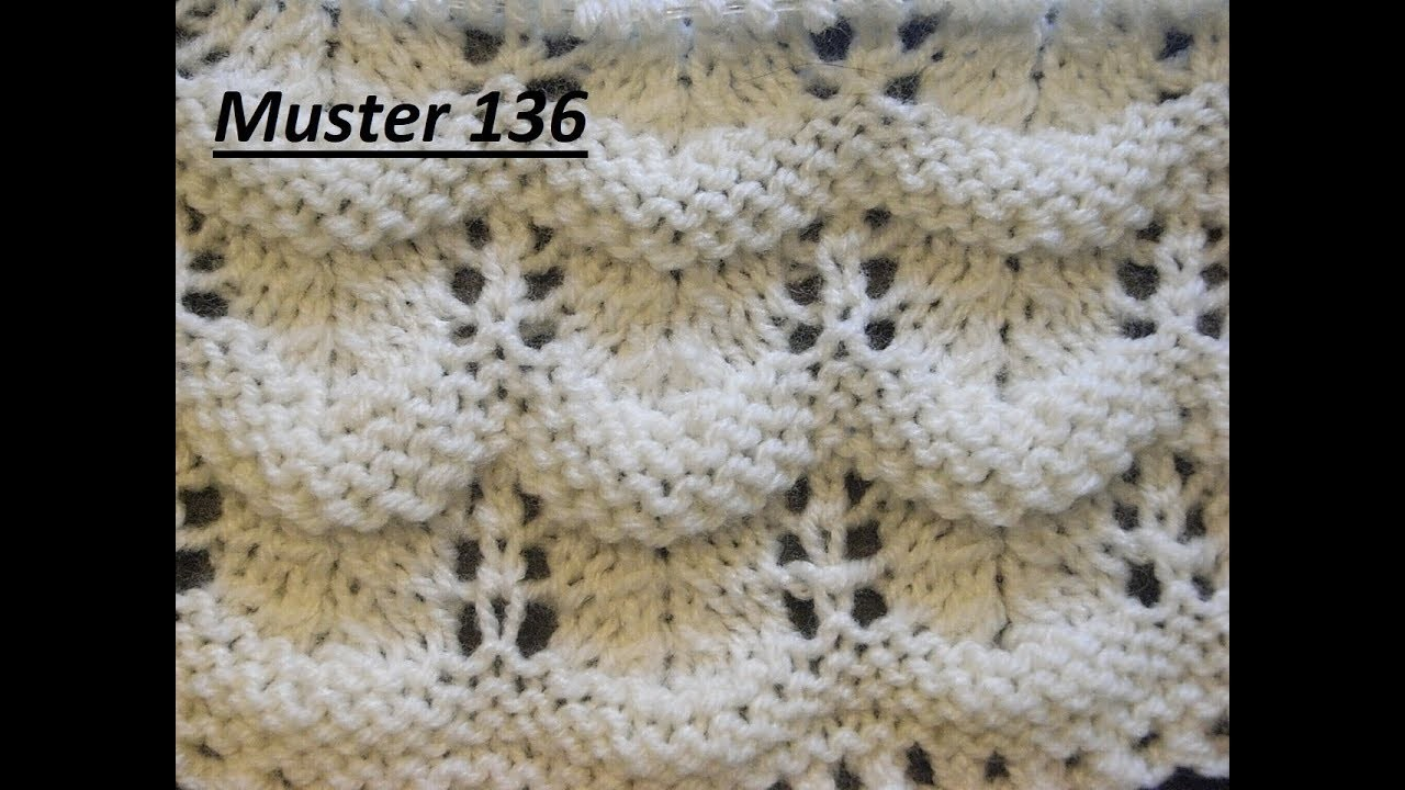 muster 136 stricken mit ajourmuster anleitung tutorial handarbeit my crafts and diy projects. Black Bedroom Furniture Sets. Home Design Ideas