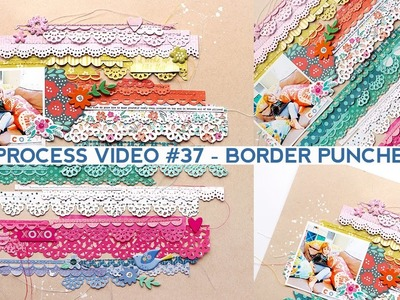 Process Video #37 - Border Punches