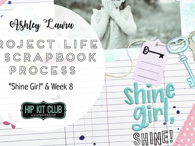 Project Life & Scrapbook Process | Hip Kit Club | May 2017 #5 and #6