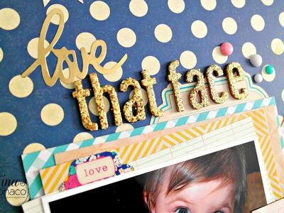 Scrapbook Layout Process #21: Love That Face