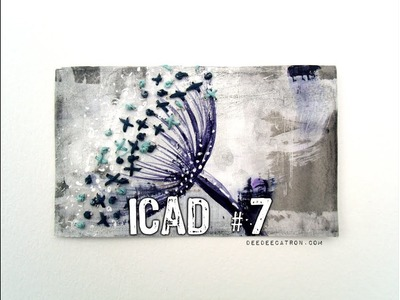 SEEDS ICAD 2017 #7 & Our Mixed Media Moods