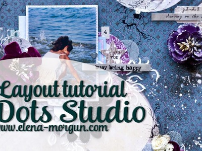 7 Dots Studio | How to Create Amazing Scrapbook Layout