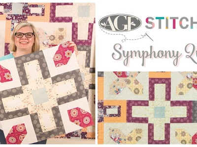 AGF Stitched Symphony Quilt Pattern: Easy Pattern Tutorial with Kimberly Jolly of Fat Quarter Shop