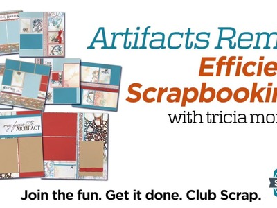Efficient Scrapbooking with Artifacts - Overview