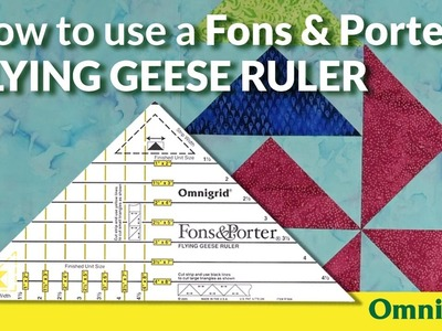 How to use a Fons and Porter Flying Geese Ruler