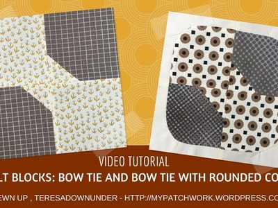 Video tutorial: 2 Bow tie quilt blocks - quick and easy quilting